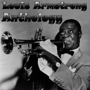Louis Armstrong的專輯Anthology