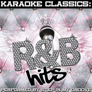 Listen to Last Night - (Originally Performed By P. Diddy Ft. Keyshia Cole) [Karaoke Version] (Karaoke Version) song with lyrics from Step In My Groove