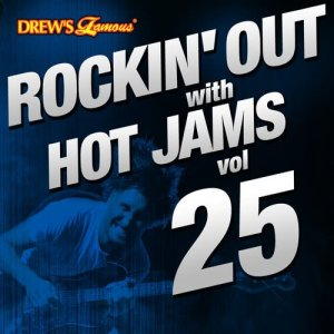 Rockin' out with Hot Jams, Vol. 25