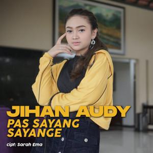 Download Lagu Jihan Audy - Pas Sayang Sayange