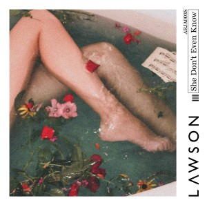 Album She Don't Even Know from Lawson
