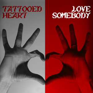 Album TATTOOED HEART / LOVE SOMEBODY from 3OH!3