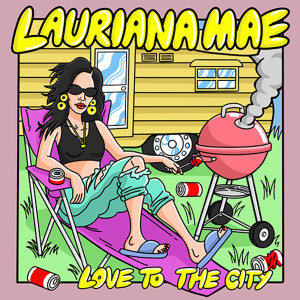 Album Love To The City from Lauriana Mae