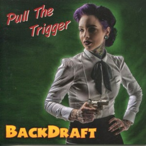 Album Pull the Trigger (Explicit) from Backdraft