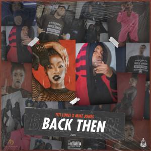Album Back Then (Explicit) from Titi LoKei