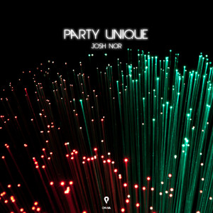 Album Party Unique from Josh Nor