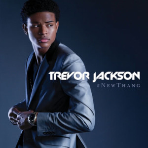Album #NewThang from Trevor Jackson