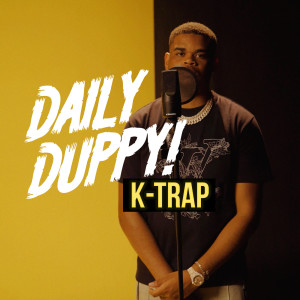 Album Daily Duppy from K-Trap