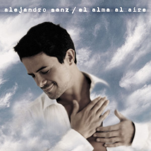 Alejandro Sanz的專輯El Alma Al Aire: 20 Aniversario