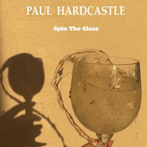 Album Spin The Glass from Paul Hardcastle