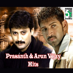 Album Prasanth and Arun Vijay Hits from Various Artists