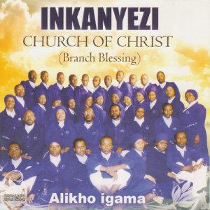 Album Alikho Igama from Inkanyezi Church of Christ (Branch Blessing)