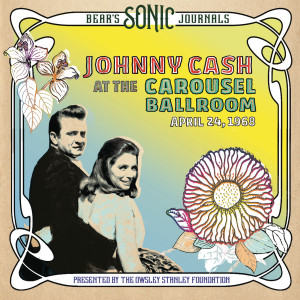 Album Don't Think Twice, It's All Right (Bear's Sonic Journals: Live At The Carousel Ballroom, April 24 1968) from Johnny Cash