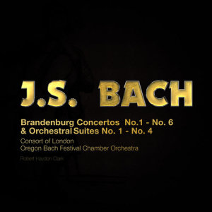 Album J.S. Bach: Brandenburg Concertos & Orchestral Suites from Oregon Bach Festival Chamber Orchestra