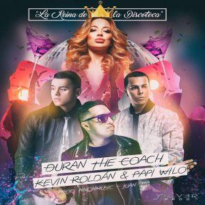 Duran The Coach的專輯La reina de la discoteca