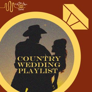Various Artists的專輯Tie the Knot Tunes Presents Country Wedding Song Playlist