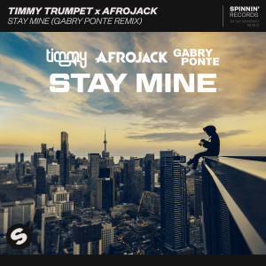 Timmy Trumpet的專輯Stay Mine (Gabry Ponte Remix)