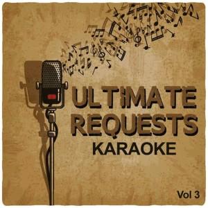Album Ultimate Requests Karaoke, Vol. 3 from Music Factory Karaoke