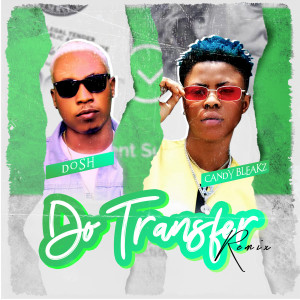 Album Do Transfer (Remix) (Explicit) from Candy Bleakz