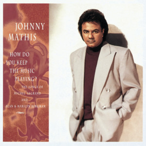 How Do You Keep The Music Playing? 1993 Johnny Mathis