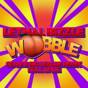 收聽Spice的Wobble (Seani B Big League Remix)歌詞歌曲