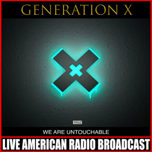 Album We Are Untouchable from Generation x