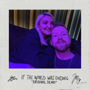 Album If The World Was Ending (Original Demo) from Julia Michaels