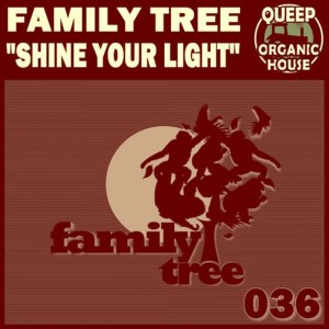 Album Shine Your Light from Family Tree