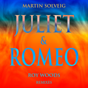 Listen to Juliet & Romeo song with lyrics from Martin Solveig