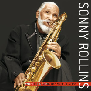 Listen to Global Warming song with lyrics from Sonny Rollins