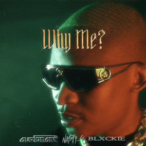 Album Why Me? (Explicit) (Explicit) from Blxckie