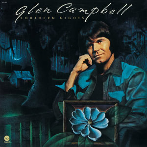 Glen Campbell的專輯Southern Nights