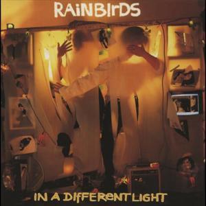 In A Different Light 1993 Rainbirds