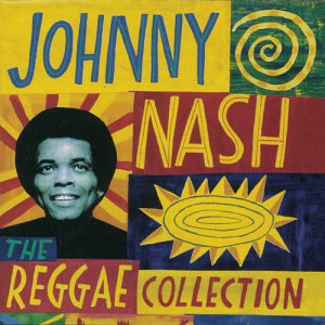 Album The Reggae Collection from Johnny Nash