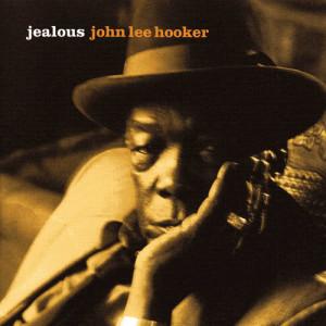 John Lee Hooker的專輯Jealous