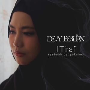 I'Tiraf (Sebuah Pengakuan) dari Devy Berlian