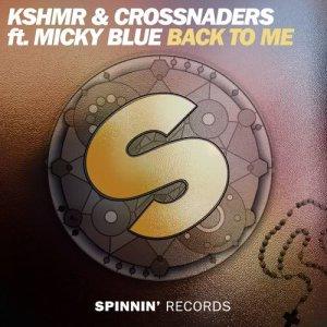 收聽KSHMR的Back To Me (feat. Micky Blue) [Extended Mix] (Extended Mix)歌詞歌曲