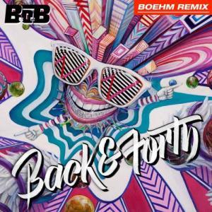 B.o.B的專輯Back and Forth (Boehm Remix)