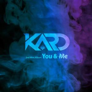 KARD的專輯KARD 2nd Mini Album 'YOU & ME'