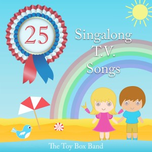 The Rainbow Orchestra的專輯The Toy Box Band Singalong T.V. Songs