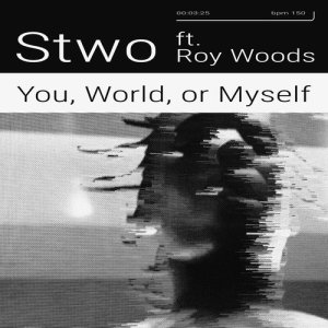 Album You, World, or Myself from Stwo