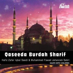 Album Qaseeda Burdah Sharif - Islamic Naats from Hafiz Zafar Iqbal Saedi