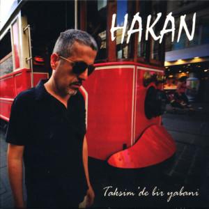 Album Taksimde Bir Yabani from Hakan