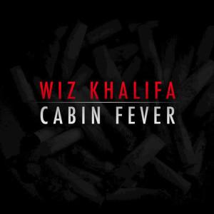 Wiz Khalifa的專輯Cabin Fever (Explicit)