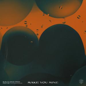 Ytram的專輯Make You Mine
