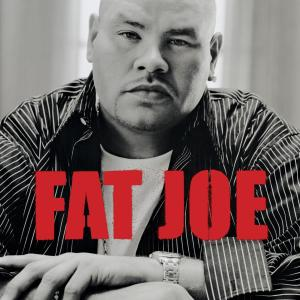 All Or Nothing 2005 Fat Joe