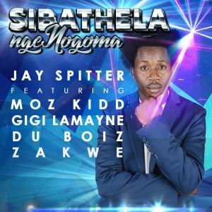Album Sibathela Ngengoma (Explicit) from Du Boiz (SA)