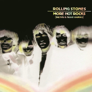 The Rolling Stones的專輯More Hot Rocks (Big Hits & Fazed Cookies)