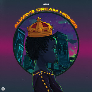 Album Always Dream Higher from DJ Tunez