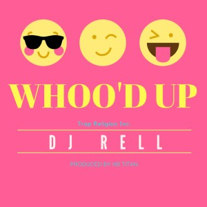 Album Whoo'd Up from DJ Rell